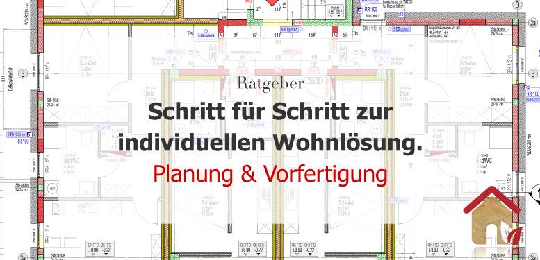Planung & Vorfertigung – Schritt für Schritt zum Traumhaus